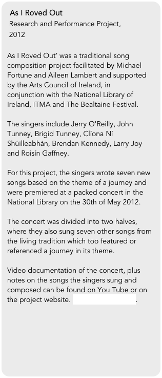 As I Roved Out